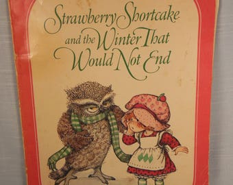 Vintage Strawberry Shortcake-The Winter That Would Not End