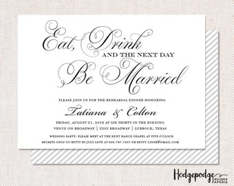 Eat, Drink & Be Married Rehearsal Dinner PRINTABLE Invitation