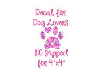 Dog lover decal, paw print sticker, Pet Gift, dog mama gift, dog adoption gift, pet adoption, animal decal