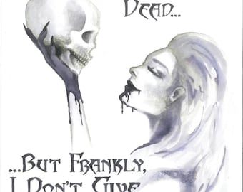 Don't give a damn. Watercolor art print, Horror poster, Skull poster