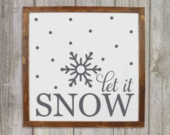 Let it snow sign, Winter decorations, Christmas wall hanging, Winter sign for front porch, Christmas decorations, Rustic wood  sign HS105