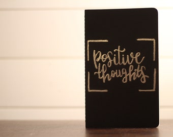 "Hand Lettered Journal; ""Positive Thoughts"""