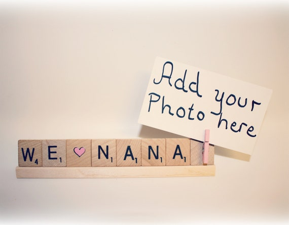 We Love Nana, Nana Photo, Nana Photo Holder, Mom Frame, Love Mom ...