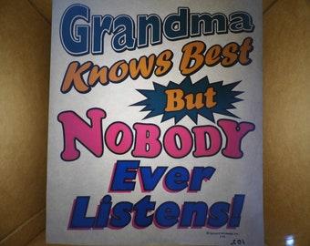 Vintage Grandma Knows Best Heat Transfer