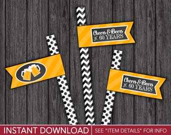 Cheers and Beers to 60 Years Straw Flags | Printable Digital File | INSTANT DOWNLOAD