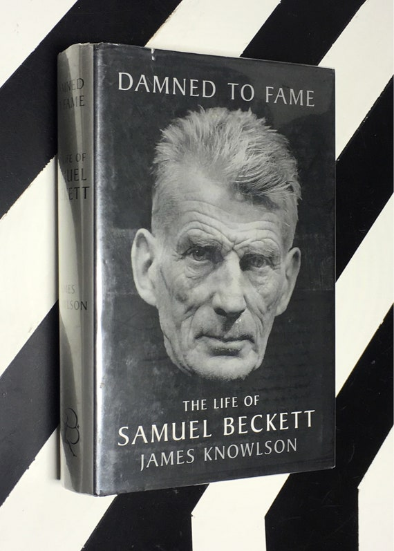 Damned to Fame: The Life of Samuel Beckett by James Knowlson (1996) hardcover book