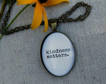 Kindness Matters Oval Pendant Necklace - Humanitarian Cause Necklace - Charity Fundraiser Necklace