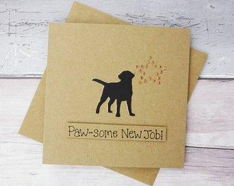 New job card, Labrador card, Black Labrador card, Handmade new job card, New job dog card, Congratulations card, Labrador Birthday card
