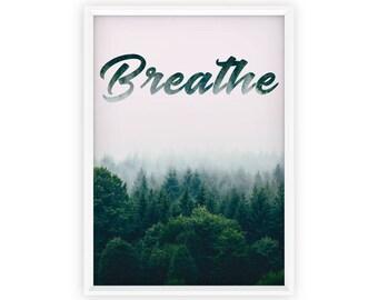 Breathe Print, Breathe, Breathe Printable, Art Print, Exhale, Inhale, Yoga, Trending, Yoga Gift, Instant Download, Inhale Exhale,And Breathe