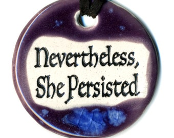 Nevertheless She Persisted Ceramic Necklace in Purple