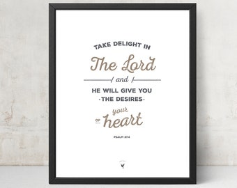 Psalm 37:4 Giclée Art Print | Christian Journal | Wall Art | Take delight in the LORD, & he will give you the desires of your heart
