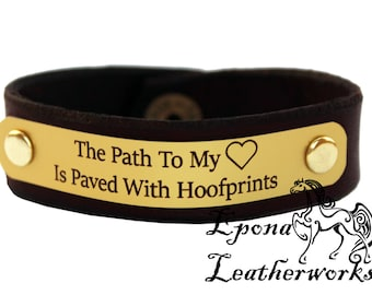 "Horse Quote Bracelet - ""The Path To My Heart Is Paved With Hoofprints"" -  Brown Leather-  Ready Made Leather Bracelet  - Size 7"""