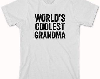 World's Coolest Grandma Shirt, mother's day gift idea, mama, Christmas, birthday, new grandmother - ID: 918