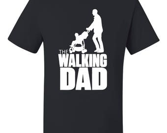 The Walking Dad Father's Day t-shirt Gift for dad