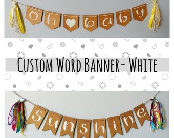 CUSTOM WORD- recycled kraft handlettered bunting banner with vintage mixed fiber tassels- decor or photo prop-WHITE up to 10 letters