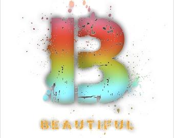 Instant download Print B Beautiful