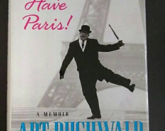 I'll Always Have Paris , 1996 ,Art Buchwald , A Memoir