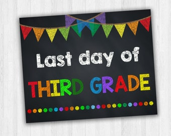 Last Day Of Third Grade, Last Day Of School, End Of Year Signs, School Signs, Printable Photo Prop - INSTANT DOWNLOAD