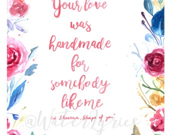 "Original watercolor lyrics //""Shape of you"" by ED SHEERAN / painting"