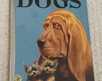 The Big Book of Dogs, Text by Felix Sutton, Illustrated by Percy Leason, 1952 Edition