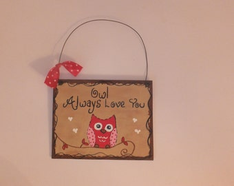 Valentine Owl Always Love You - Wall Hanging