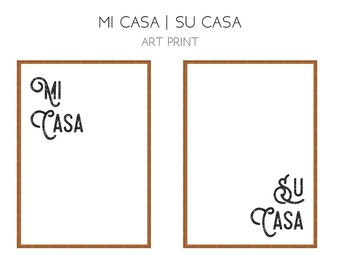 Mi Casa Su Casa  // Black and White // Typography // Posters // Art Prints