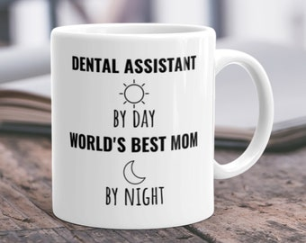 Dental Assistant Mug Dental Hygienist Mug Funny Dental Gift Funny Dental Mug Dental Assistant Mom Dental Mug Dental Gift Dental Student Mug