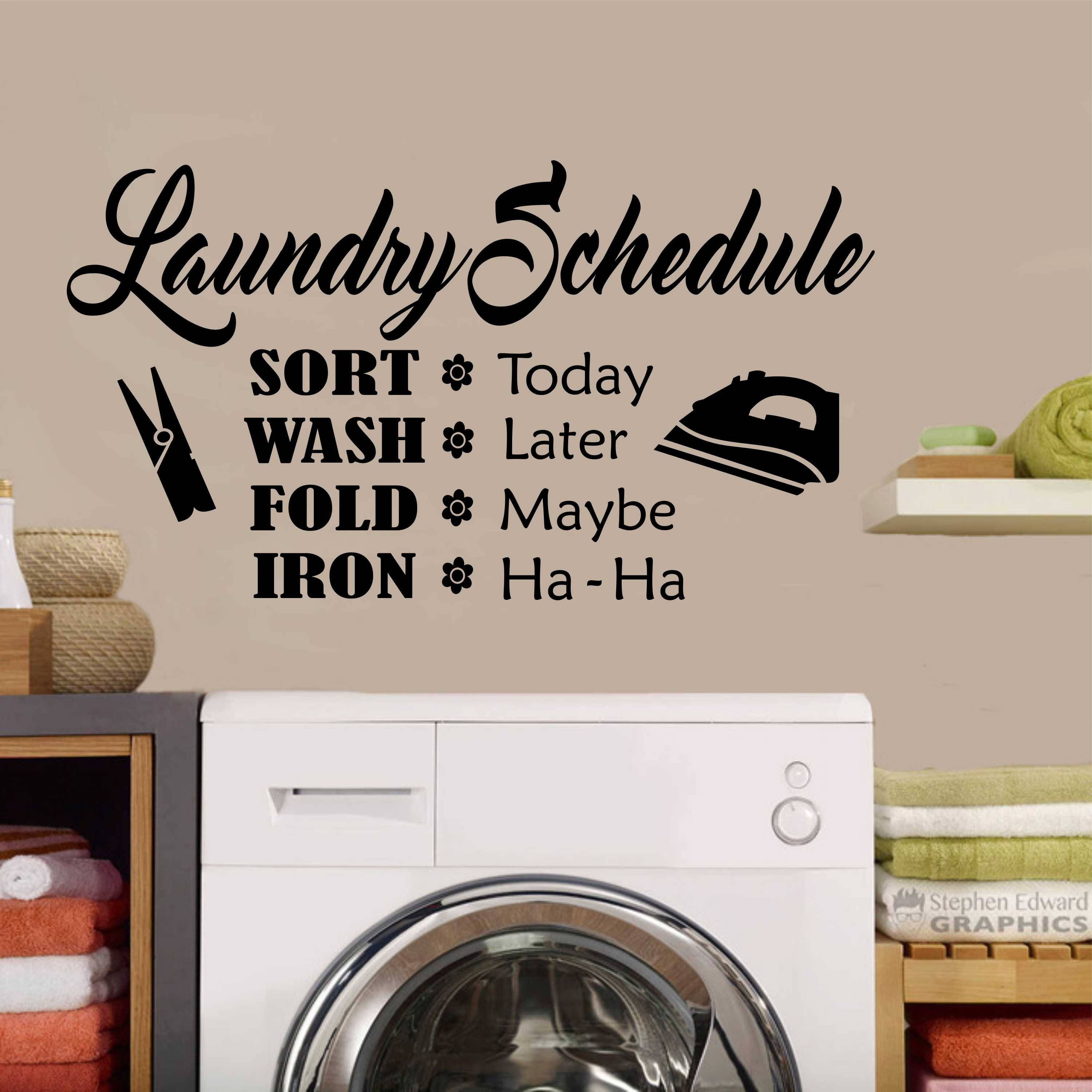 Laundry Room Vinyl Funny Laundry Room Schedule Quote Vinyl Wall Lettering Vinyl