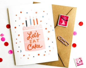 Let's Eat Cake Illustrated Birthday Card