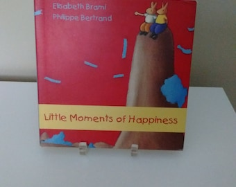 Little Moments of Happiness by Elisabeth Brami & Philippe Bertrand , Children's Book Copyright 1997
