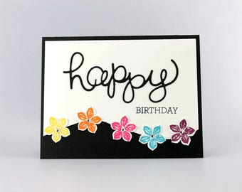 Happy Birthday Flower Card - Hand Stamped Card - Stampin Up Card - Handmade Birthday Card - Flower Card - Handmade Card