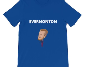 Evernonton t shirt
