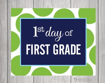 FIRST GRADE First Day & Last Day of School signs - Polka dot Background
