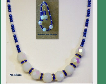 Blue and White Necklace, Bracelet and Earrings ... Pearls and White Opalescent AB Faceted Beads
