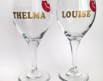 Thelma and Louise Wine Glasses - Best Friend Gift - BFF Gift - Bestie - Best Friends Gift - Best Friend Wine Glass  - Birthday Gift