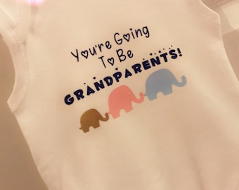 You're Going to Be Grandparents BabyGrow