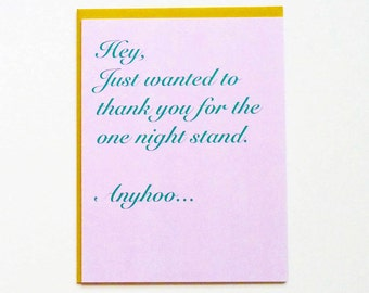 Funny one night stand card - funny dating card - funny valentine card - awkward love card -