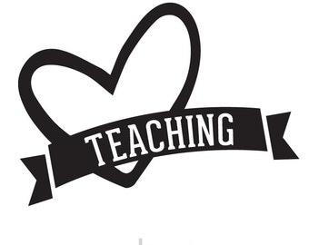 Window Sticker, Car Decal, Mug Decal, Love Teaching