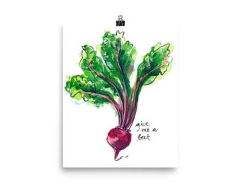 Give Me a Beet / Art Print of Watercolor