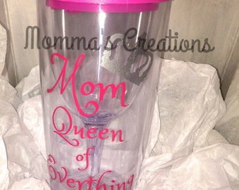 """New large """"Mom queen of everything"""" large shatterproof vineo/beverage to go!"""