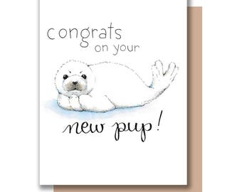 Congrats On Your New Pup Seal Pup New Baby Card