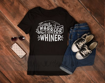 Be a warrior not a whiner, feminism shirt, equal rights for women shirt, gender equality t, the future is female