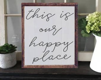 This is our happy place handpainted Wooden Sign