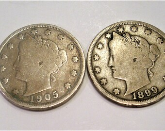 """2 Liberty Head """"V"""" Nickels / 1899 and 1905 / Start a Collection / Over 100 Years Old / Free Shipping"""