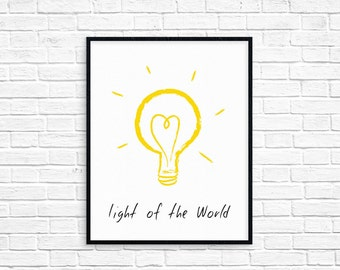Light of the World Art Print/Instant download/Printable/Nursery Decor/Bible Verse Wall art/Childrens Room Decor/AP6