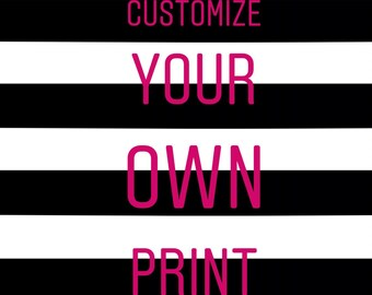 Customize your own Print // Wall Art Print // Fashion // Typography // Scandinavian // Boho // Modern // TLB000333