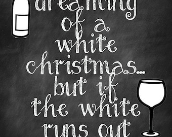 Im dreaming of a white Christmas Instant Download 8.5X11 print