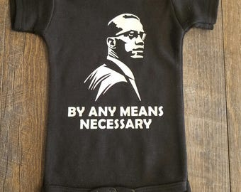 MALCOLM X Bodysuit/Any Mean Necessary Bodysuit/Toddler Shirts