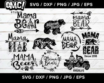 Mama Bear SVG Bundle Mom Momma Nana Mother svg dxf eps jpeg png format layered cutting files clipart die cut decal vinyl cricut silhouette