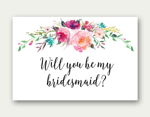 Floral Bridesmaid Printable Will You Be My Bridesmaid